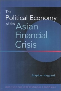 Cover The Political Economy of the Asian Financial Crisis