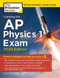 Cover Cracking the AP Physics 1 Exam, 2020 Edition