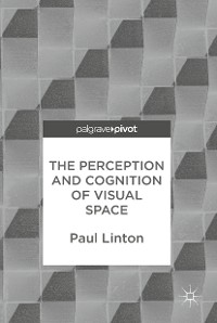 Cover The Perception and Cognition of Visual Space