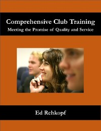 Cover Comprehensive Club Training - Meeting the Promise of Quality and Service