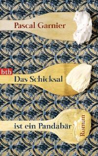 Cover Das Schicksal ist ein Pandabär