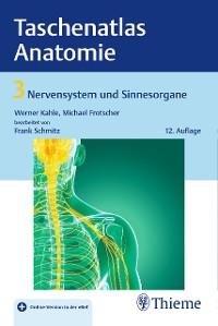 Cover Taschenatlas Anatomie, Band 3: Nervensystem und Sinnesorgane
