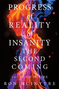 Cover Progress of Reality of Insanity the Second Coming