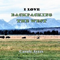 Cover I LOVE Backpacking the West