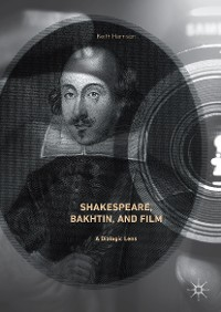 Cover Shakespeare, Bakhtin, and Film