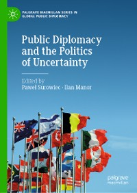 Cover Public Diplomacy and the Politics of Uncertainty