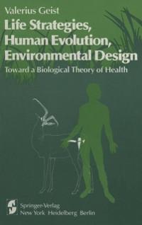 Cover Life Strategies, Human Evolution, Environmental Design