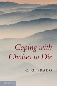 Cover Coping with Choices to Die