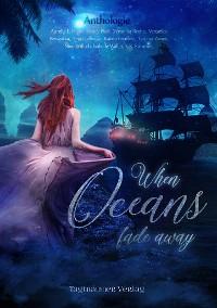 Cover When Oceans fade away