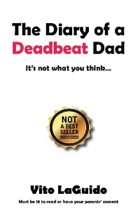 Cover The Diary of a Deadbeat Dad