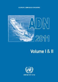 Cover European Agreement Concerning the International Carriage of Dangerous Goods by Inland Waterways (ADN) 2011
