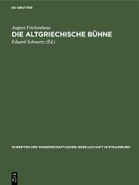Cover Die altgriechische Bühne