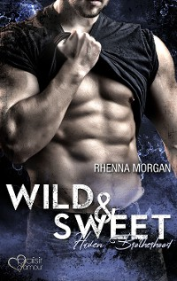 Cover Haven Brotherhood: Wild & Sweet