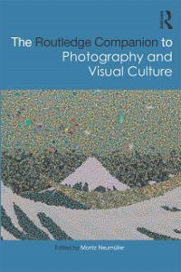Cover Routledge Companion to Photography and Visual Culture
