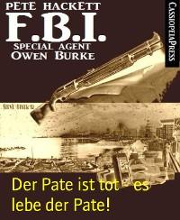 Cover Der Pate ist tot - es lebe der Pate!