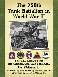 Cover The 758th Tank Battalion in World War II