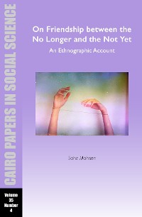 Cover On Friendship between the No Longer and the Not Yet