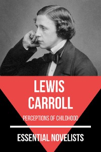 Cover Essential Novelists - Lewis Carroll