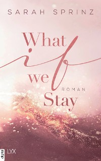 Cover What if we Stay