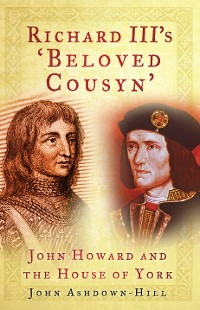 Cover Richard III's 'Beloved Cousyn'