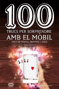 Cover 100 trucs per sorprendre amb el mòbil
