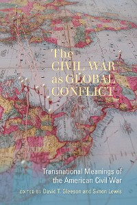 Cover The Civil War as Global Conflict