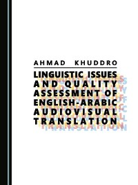 Cover Linguistic Issues and Quality Assessment of English-Arabic Audiovisual Translation
