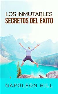 Cover Los inmutables Secretos del éxito (Traducción: David De Angelis)