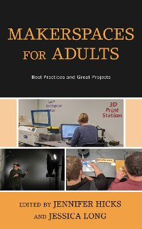Cover Makerspaces for Adults