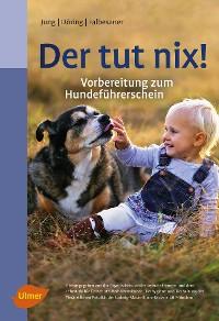 Cover Der tut nix!