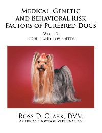 Cover Medical, Genetic and Behavioral Risk Factors of Purebred Dogs