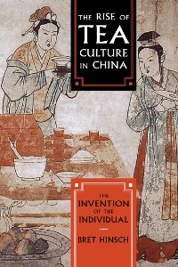Cover The Rise of Tea Culture in China