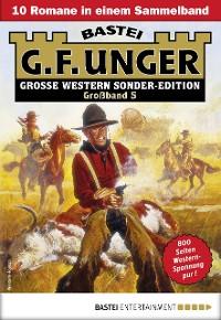 Cover G. F. Unger Sonder-Edition Großband 5 - Western-Sammelband
