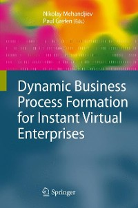 Cover Dynamic Business Process Formation for Instant Virtual Enterprises