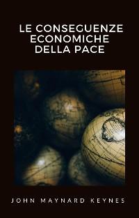 Cover Le conseguenze economiche della pace (tradotto)