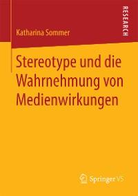 Cover Stereotype und die Wahrnehmung von Medienwirkungen