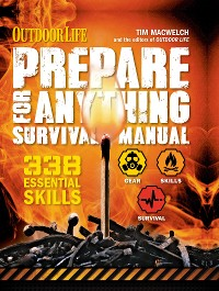 Cover Outdoor Life: Prepare for Anything Survival Manual