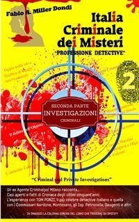 """Cover Italia Criminale dei Misteri - """"Professione detective"""" - un ex agente Criminalpol racconta..."""