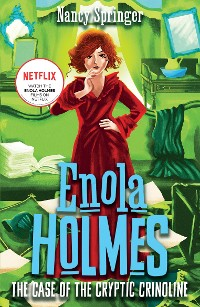 Cover Enola Holmes 5: The Case of the Cryptic Crinoline