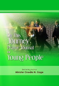 Cover On This Journey Prayer Journal for Young People