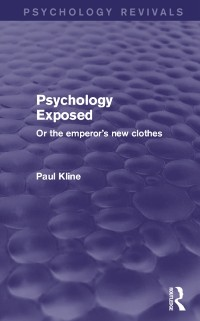 Cover Psychology Exposed (Psychology Revivals)