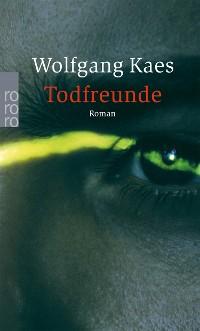 Cover Todfreunde