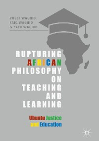 Cover Rupturing African Philosophy on Teaching and Learning