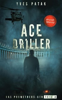 Cover ACE DRILLER - Serial Teil 4