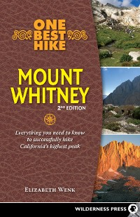 Cover One Best Hike: Mount Whitney