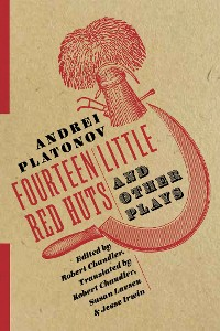 Cover Fourteen Little Red Huts and Other Plays