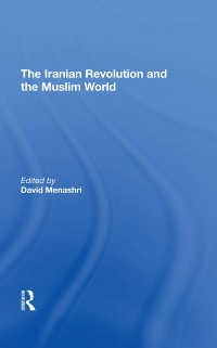 Cover Iranian Revolution And The Muslim World