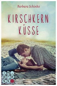 Cover Kirschkernküsse (Kiss of your Dreams)