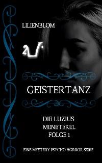 Cover Geistertanz: Die Luzius Menetekel, Folge 1