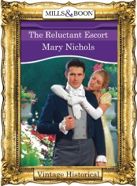 Cover Reluctant Escort (Mills & Boon Historical)